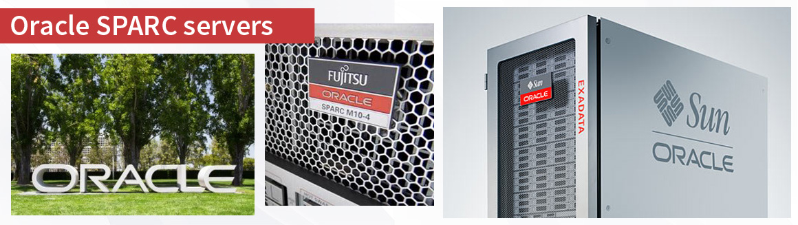 Oracle SPARC servers and M10 Fujitsu Servers